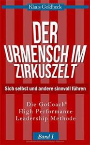 Klaus Goldbeck: Der Urmensch im Zirkuszelt